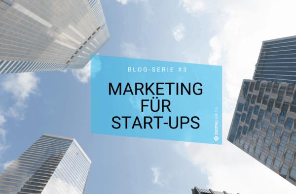 Marketing für Start-ups: Fünf wertvolle Tipps
