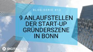 9 Anlaufstellen der Start-up gründerszene in Bon