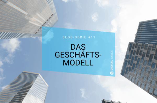 Business Model Canvas- Das Geschäftsmodell eines Start-ups