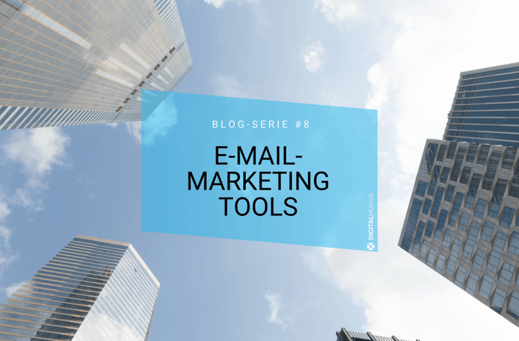 E-Mail-Marketing Tools- Diese solltest du kennen!