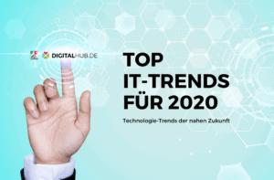 Top IT-Trends für 2020