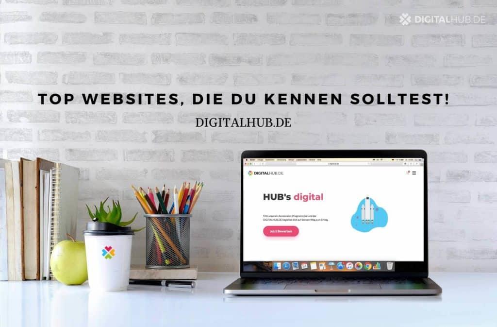 Top Websites, die du unbedingt kennen solltest!