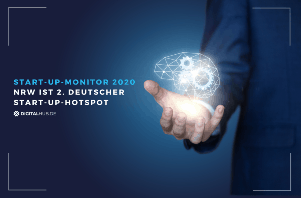 Start-up-Monitor 2020 – NRW ist zweiter deutscher Start-up-Hotspot