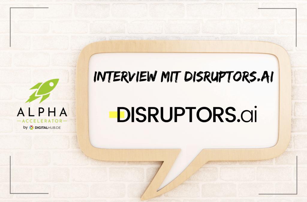 Startup Interview DISRUPTORS.ai