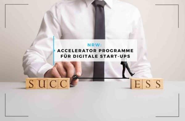 NRW_ Accelerator Programme für digitale Start-ups