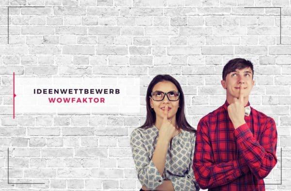 Blogbeitrag Ideenwettbewerb WOWFAKTOR