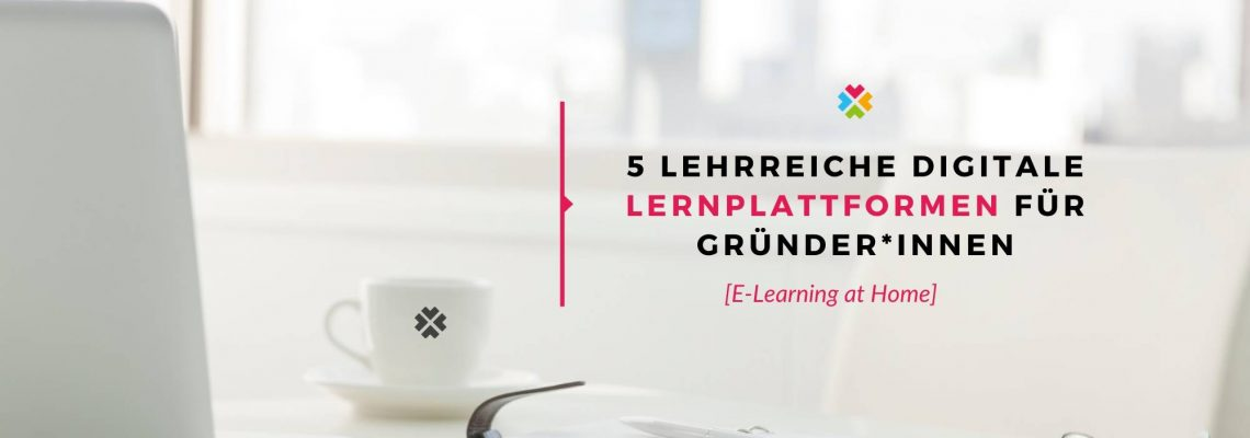 E-Learning Homeoffice Gründer