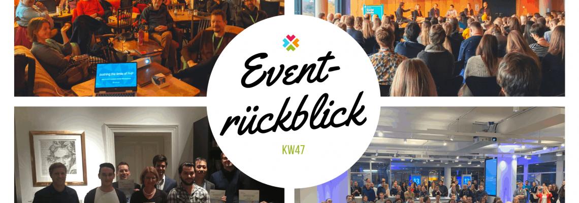Eventrückblick KW47 2019
