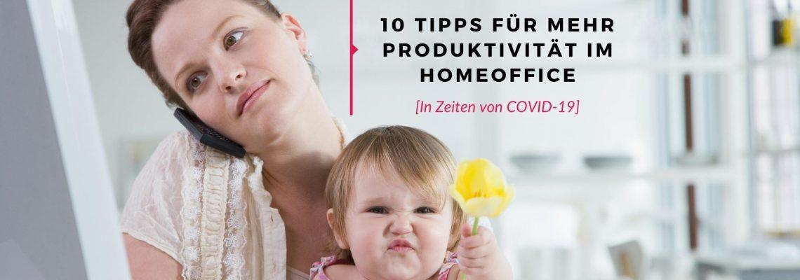 Homeoffice Produktivität Corona Virus COVID-19 Startup