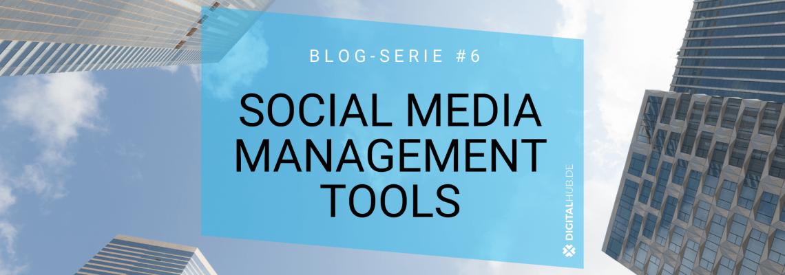 Sechs Social Media Planungstools im Überblick