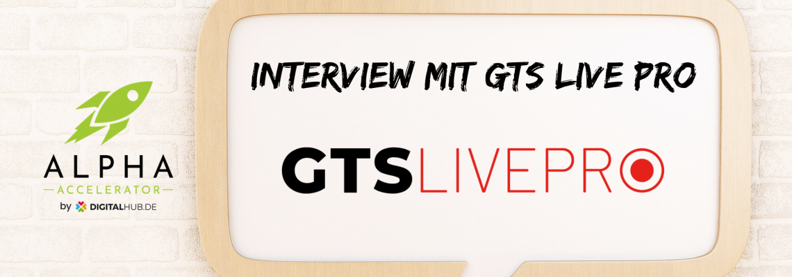 Startup Interview GTS LIVE PRO