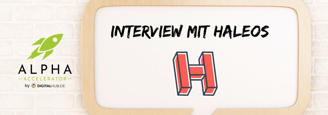 Startup Interview Haleos