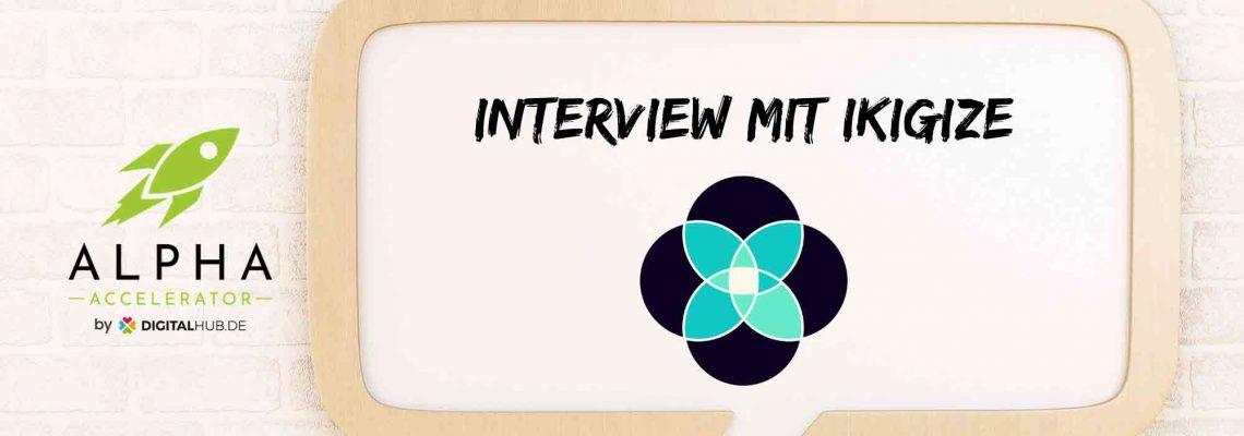 Startup Interview Ikigize