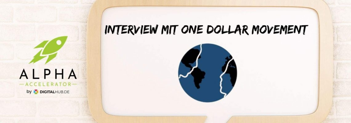 Startup Interview One Dollar Movement