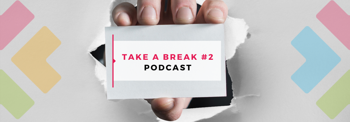 take a break podcast startups