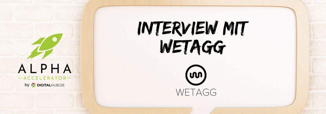 wetagg im Interview